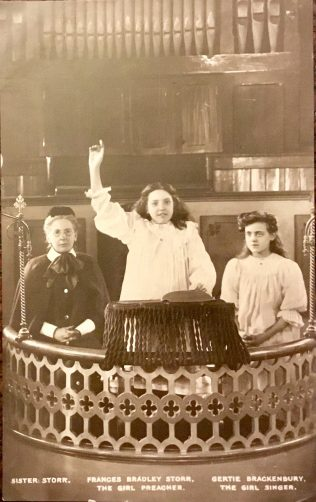 Frances Bradley Storr, The Girl Preacher, Sister Storr (her mother) and Gertie Brackenbury, The Girl Singer | Revd Steven Wild