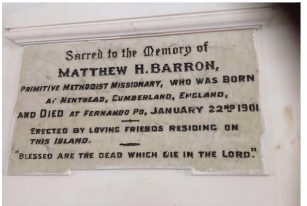 Plaque in Malabo Methodist church commemorating Matthew Barron, missionary from Nenthead, to Bioko (Fernando Po)   Bunmi Olayisade 2020
