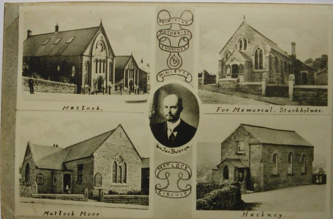 Matlock Primitive Mthodist circuit chapels and the Rev James Burton.  Rev Burton served in Matlock between 1901 and 1909 | Englesea Brook Museum picture and postcard collection