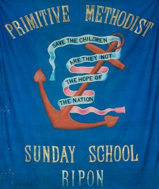 The Sunday School banner | Englesea Brook Chapel and Museum
