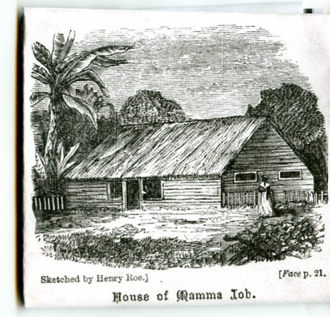 The house of a local woman known as Mamma Job, 1870. | sketched by Rev. Roe